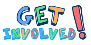 """Graphic: multi-colored block text that reads """"Get Involved!"""""""